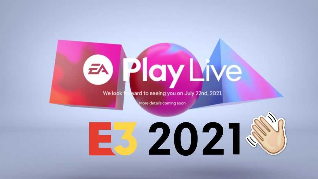 E3 2021 : Pourquoi n'y a-t-il pas de conférence EA cette année ?