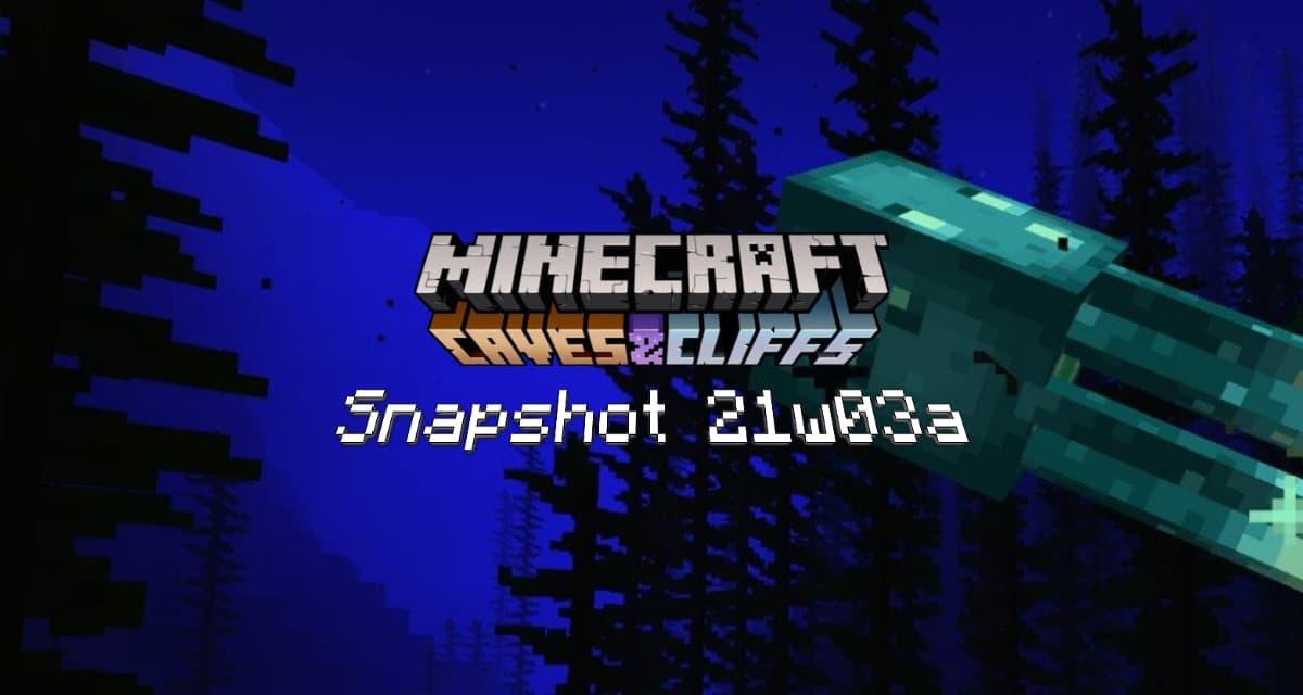 Snapshot 21w03a – Minecraft 1.17 : la pieuvre lumineuse arrive !