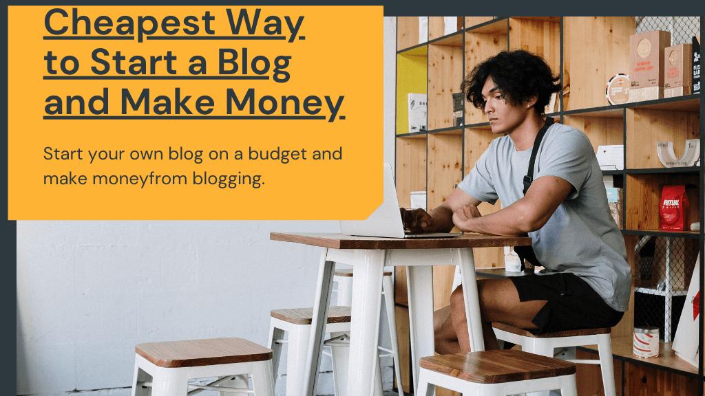 ¿Cuál es la forma más barata de iniciar un blog en 2021 (3 pasos simples)?