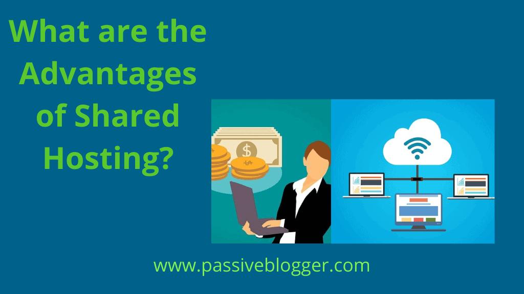 ¿Cuáles son las ventajas del alojamiento compartido?  • PassiveBlogger