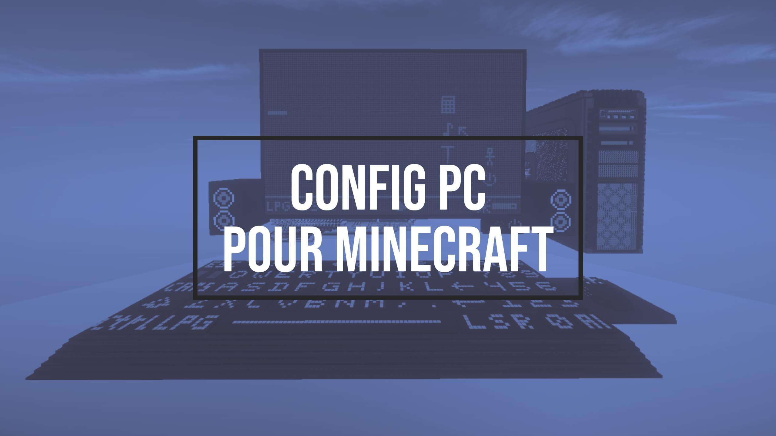 ¿En qué PC jugar Minecraft?  Tarjeta gráfica, RAM ... • Minecraft.fr