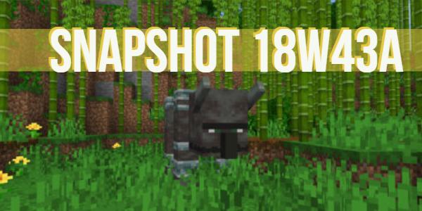 minecraft 1.14 snapshot 18w43a