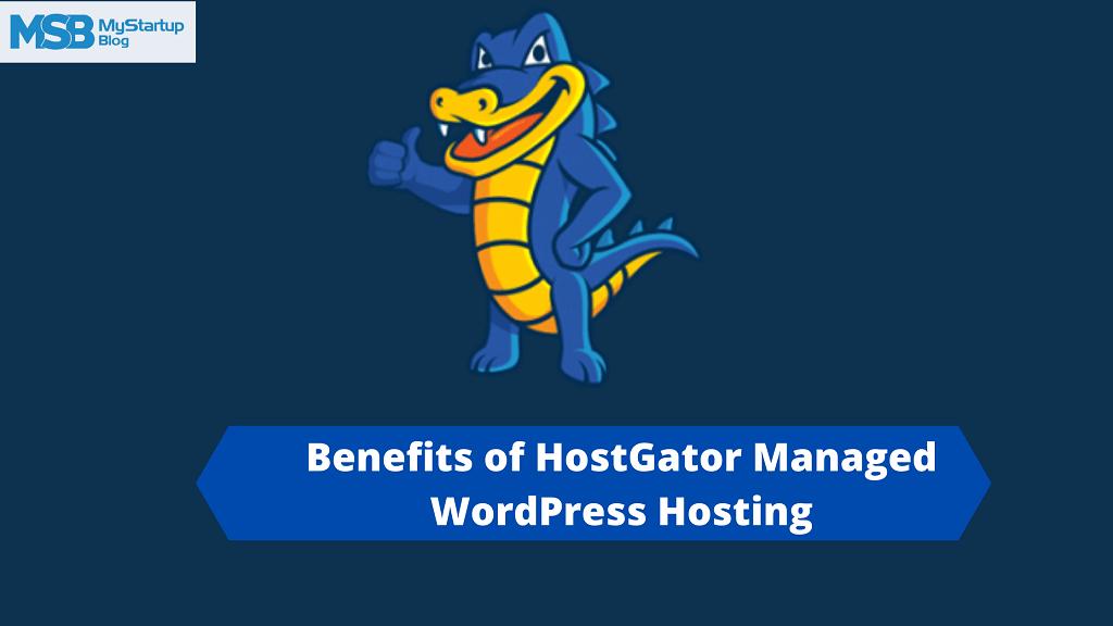 7 beneficios del alojamiento de WordPress administrado por HostGator en 2021