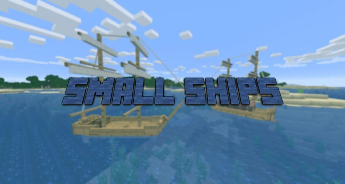 Small Ships – Mod – 1.16.5