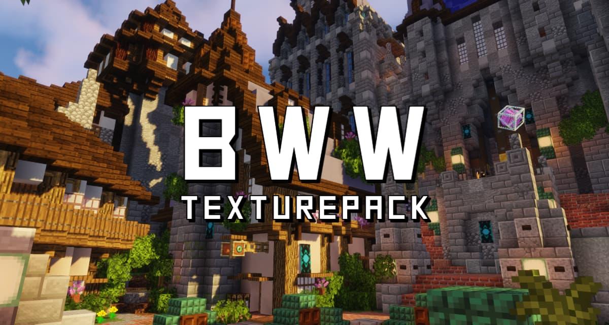 BwW Texturepack – Pack de Textures – 1.13 → 1.16