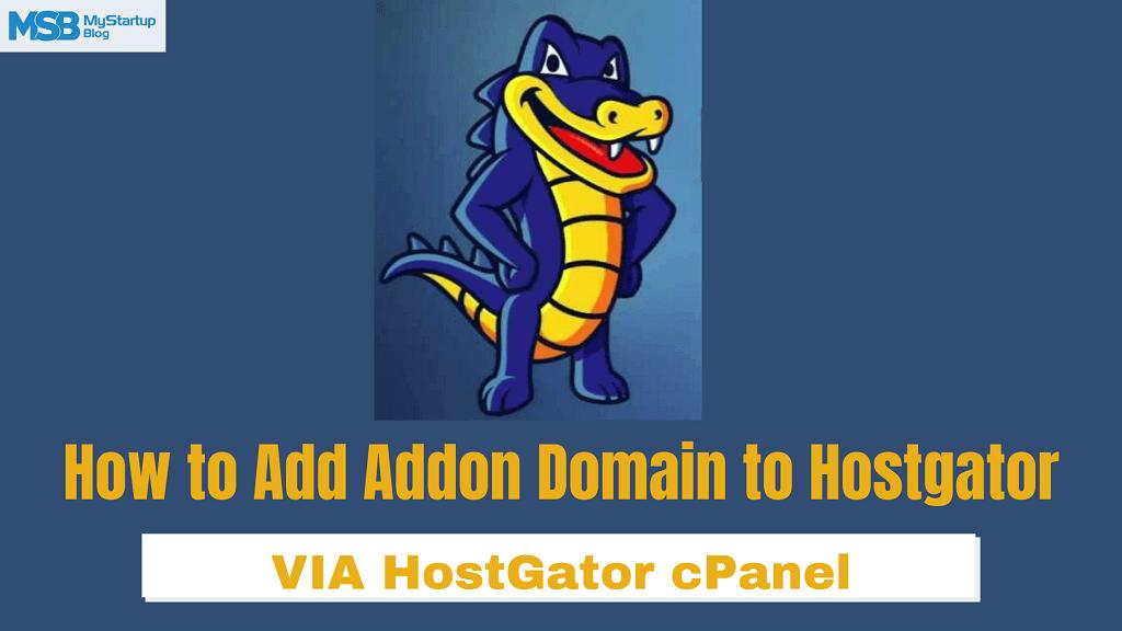 Cómo agregar un dominio adicional a Hostgator Hosting (cPanel)