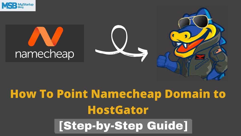 Cómo conectar el dominio NameCheap a HostGator [4 Steps]