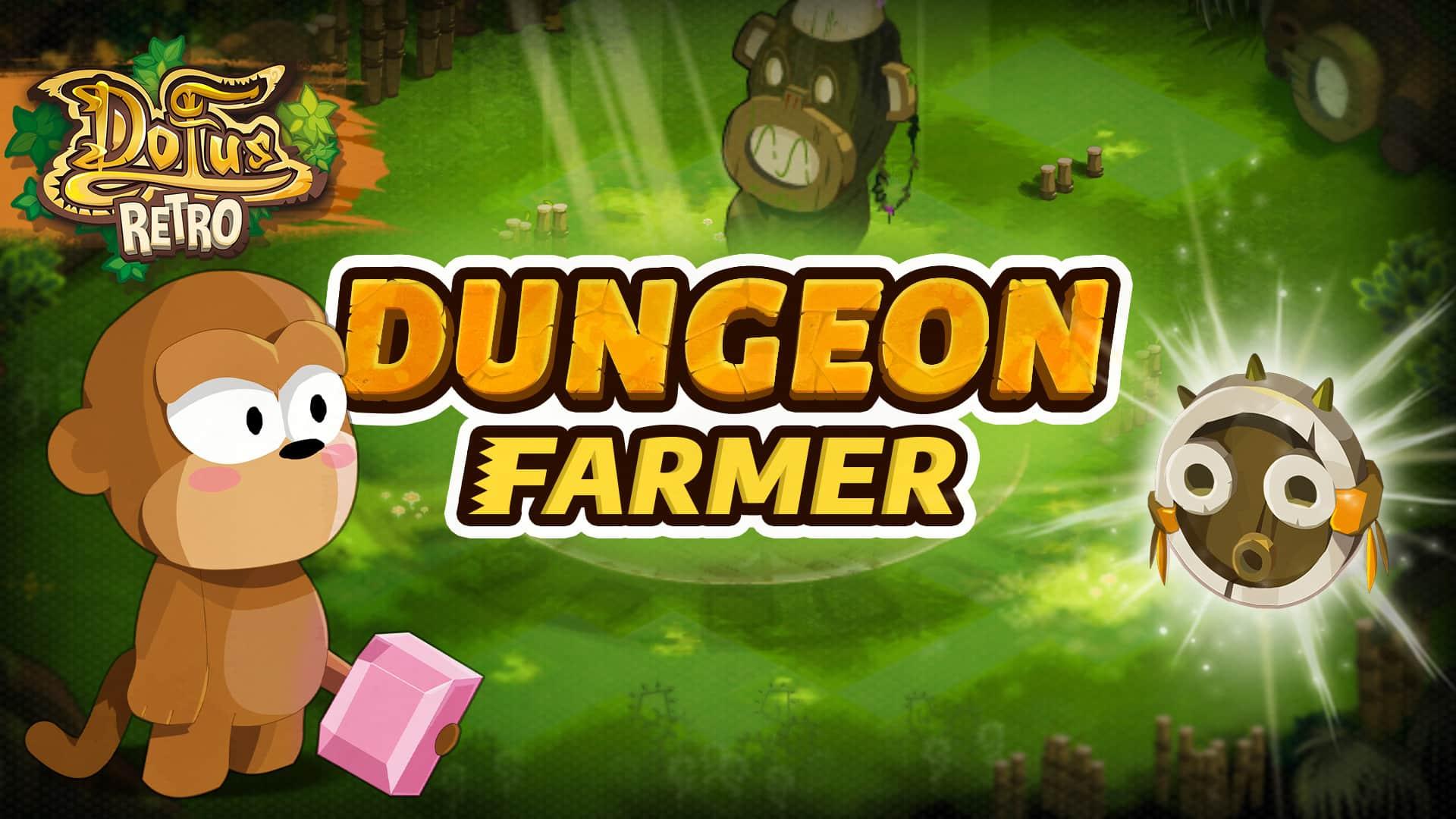 DOFUS Rétro : Dungeon Rusher-Farmer, Moon