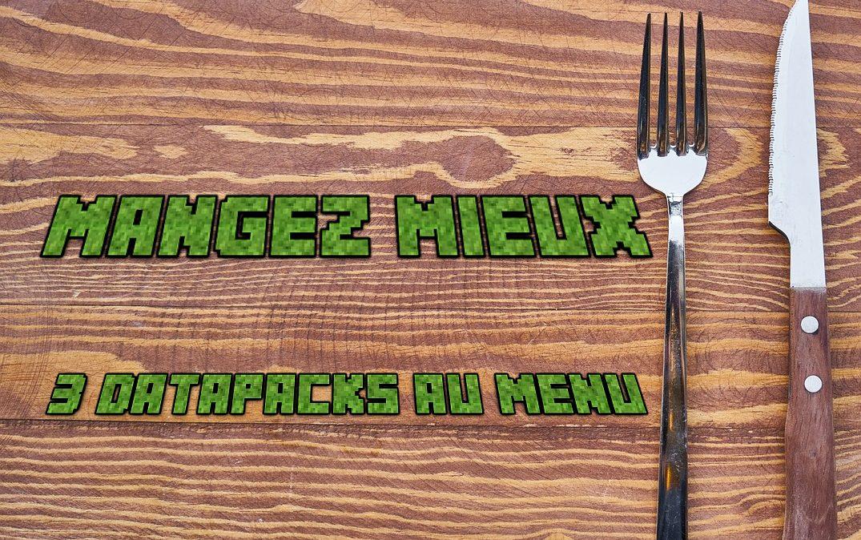 Eat Better - 3 paquetes de datos de Minecraft - 1.17 • Minecraft.fr