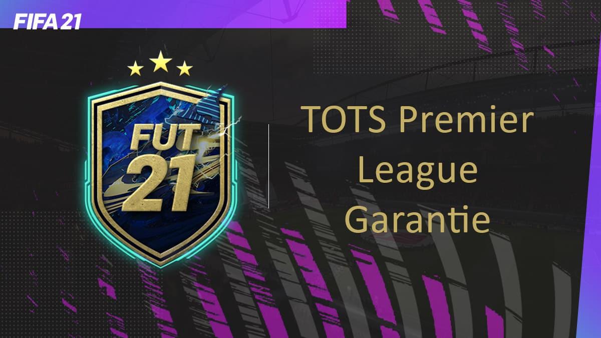 fifa-21-fut-DCE-TOTS-premier-league-Garantie-solution-pas-chere-guide-vignette