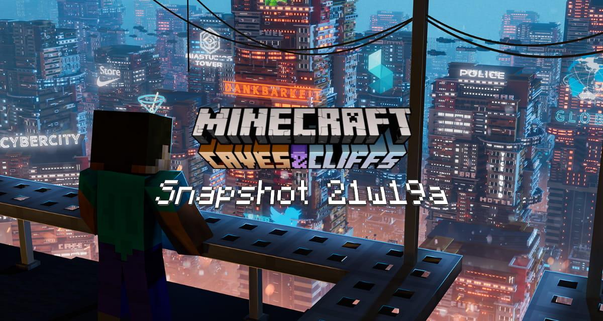 Snapshot 21w19a – Minecraft 1.17
