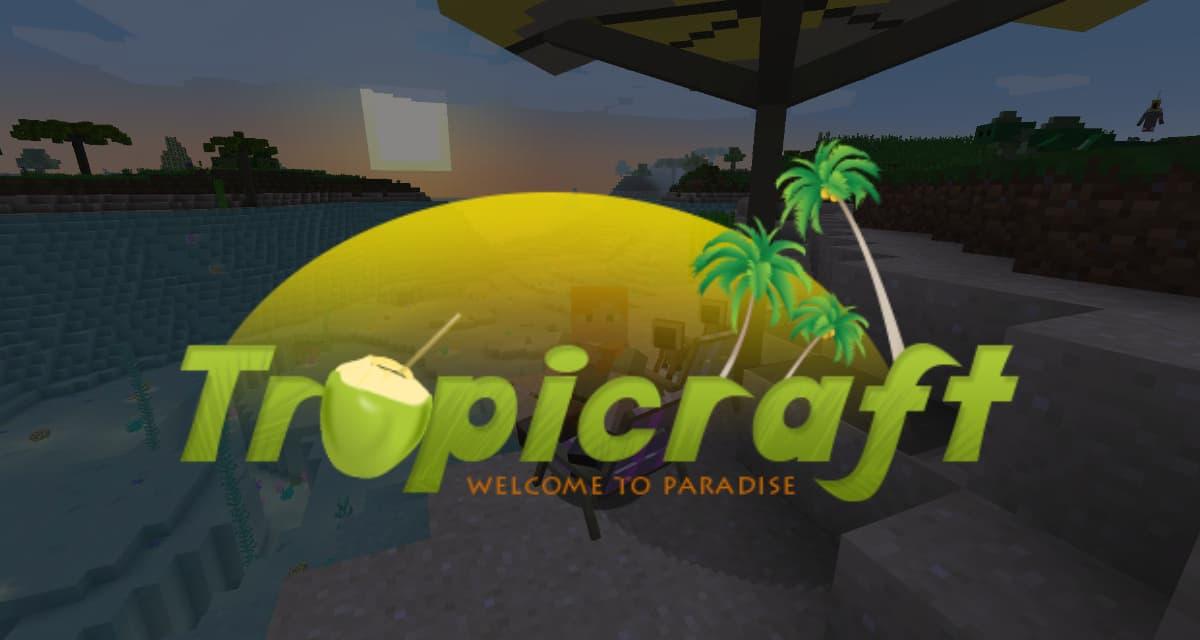 Tropicraft – Mod – 1.7.10 → 1.16.5