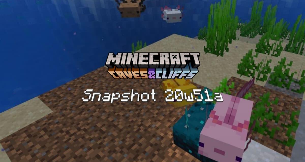 Snapshot 20w51a – Minecraft 1.17 : première apparition de l'axolotl